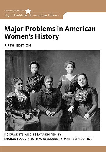 Major Problems in American Women's History: Norton, Mary Beth