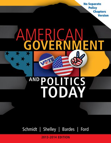 9781133956051: American Government and Politics Today, No Separate Policy Chapters Version, 2013-2014 (American and Texas Government)