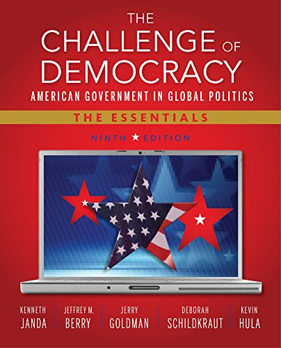 Aplia with MindTap Reader Instant Access for Janda's The Challenge of Democracy Essentials: American Government in Global Politics (1133956157) by Janda, Kenneth; Berry, Jeffrey M.; Goldman, Jerry; Schildkraut, Deborah; Hula, Kevin W.