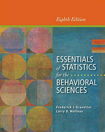 Essentials of Statistics for the Behavioral Sciences: Frederick J Gravetter,