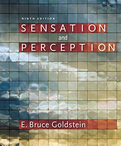 Sensation and Perception (With Psychology Coursemate With: Goldstein, E. Bruce