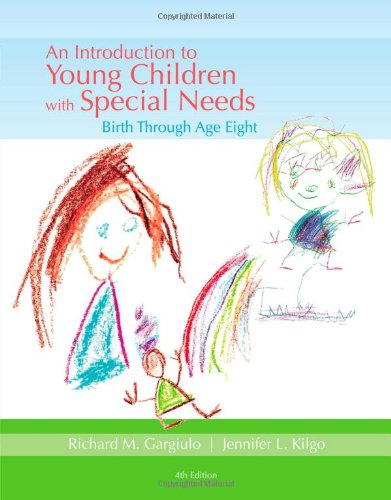 An Introduction to Young Children with Special: Gargiulo, Richard, Kilgo,