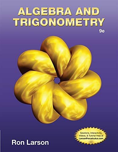 Algebra & Trigonometry: Ron Larson