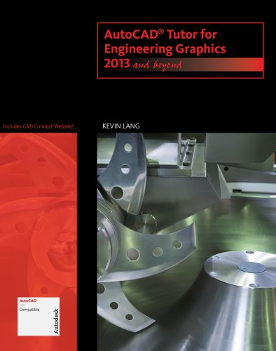AutoCAD Tutor for Engineering Graphics: Kevin Lang