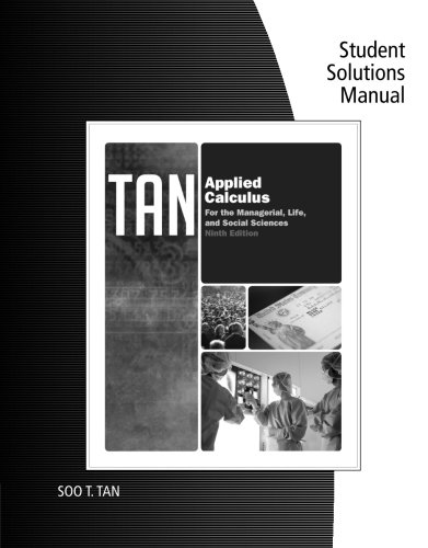 Student Solutions Manual for Tan's Applied Calculus: Tan, Soo T.