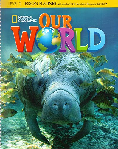 9781133961543: Our World 2: Lesson Planner with Teacher's Resource