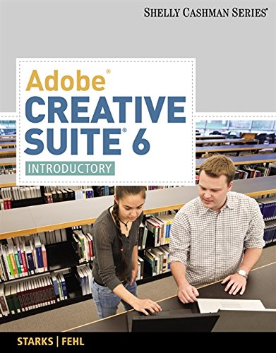 9781133961819: Adobe Creative Suite 6: Introductory (Adobe CS6 by Course Technology)