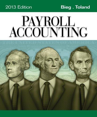 Payroll Accounting 2013 (with Computerized Payroll Accounting: Bieg, Bernard J.,