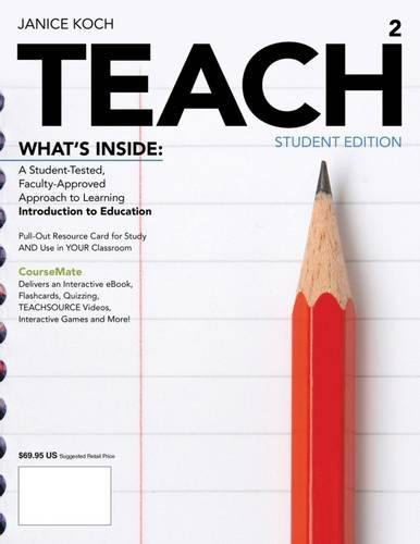 TEACH (with Education CourseMate with eBook Printed: Koch, Janice