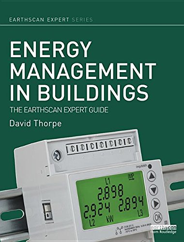 9781134648924: Energy Management in Buildings: The Earthscan Expert Guide