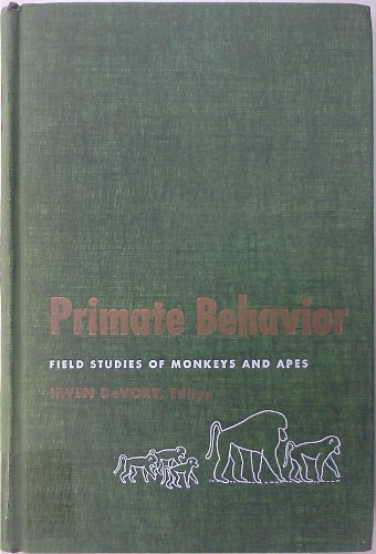 9781135113063: Primate Behavior: Field Studies of Monkeys and Apes.
