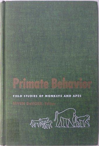 9781135113063: Primate Behavior: Field Studies of Monkeys and Apes.