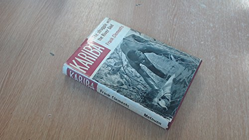 9781135142285: KARIBA. The Struggle with the River God.