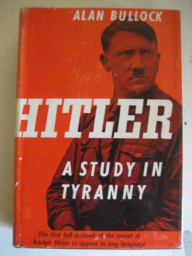 9781135148461: Hitler, a Study in Tyranny