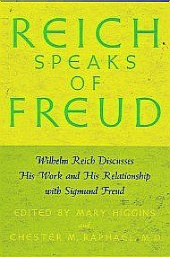 9781135174699: Reich Speaks of Freud