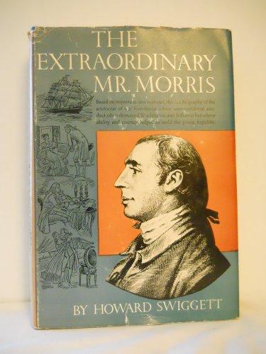 9781135178970: The extraordinary Mr. Morris