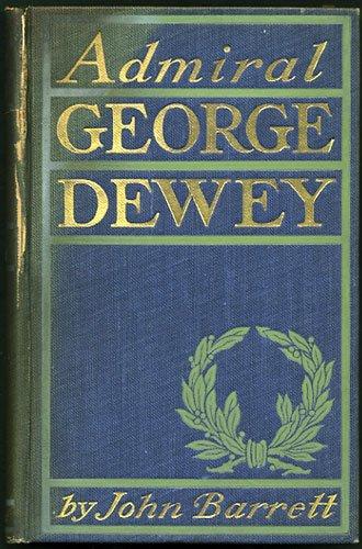 9781135192440: Admiral George Dewey;: A sketch of the man