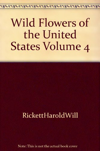 9781135196707: Wild Flowers of the United States Volume 4