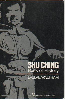 Shu Ching Book of History: Clae Waltham