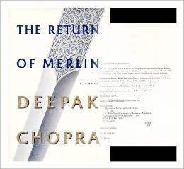 Return of Merlin 1ST Edition: Deepak Chopra