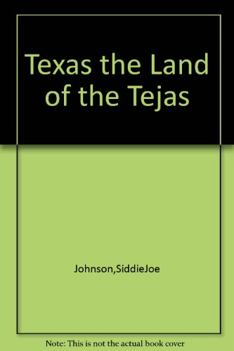 9781135273170: TEXAS: The Land of the Tejas