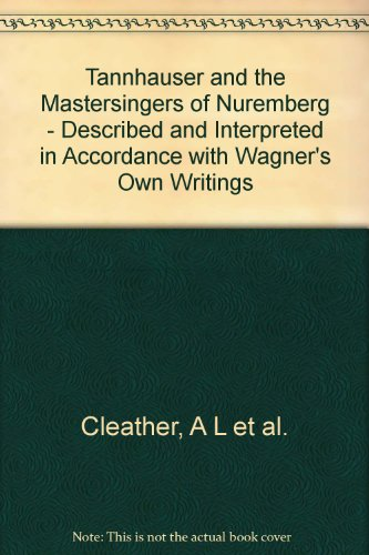 9781135279134: Tannhauser and the Mastersingers of Nuremberg - Described and Interpreted in Accordance with Wagner's Own Writings