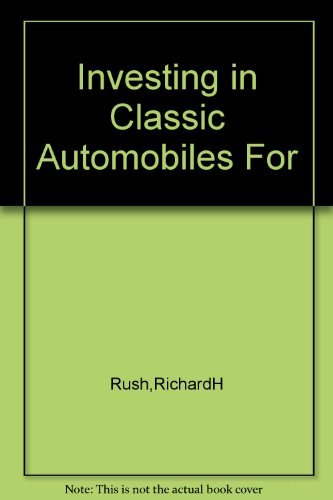 9781135284404: Investing in Classic Automobiles for Profit and Capital Gain