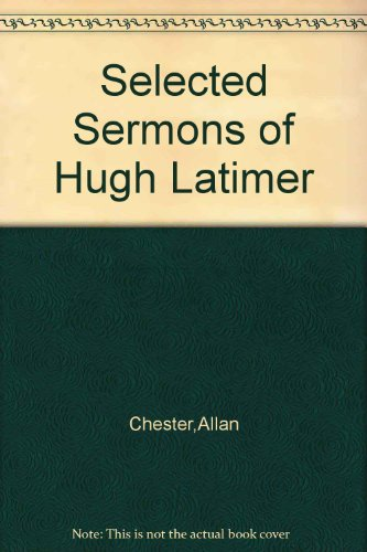9781135301989: Selected Sermons of Hugh Latimer
