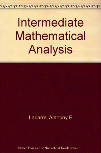 9781135304928: Intermediate mathematical analysis