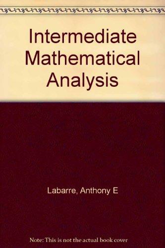 Intermediate mathematical analysis: Labarre, Anthony E