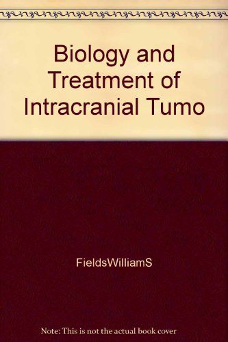 9781135331733: The Biology and Treatment of Intracranial Tumors
