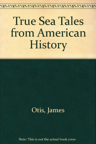 9781135346614: True Sea Tales from American History