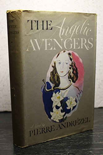 9781135347284: The angelic avengers