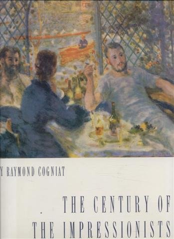 9781135352509: The Century of the Impressionists