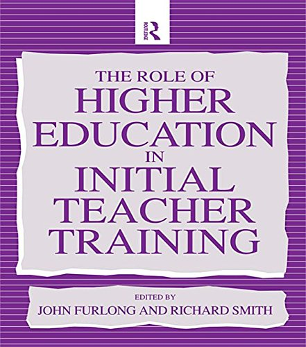 9781135357146: The Role of Higher Education in Initial Teacher Training