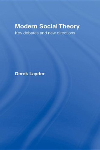9781135365974: Modern Social Theory: Key Debates And New Directions