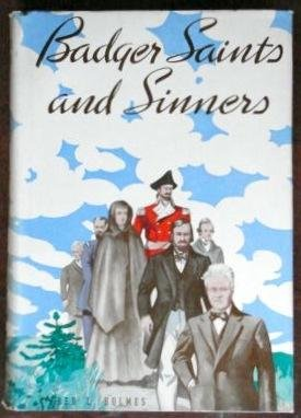 9781135370183: Badger saints and sinners,