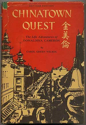 9781135375164: Chinatown quest;: The life adventures of Donaldina Cameron