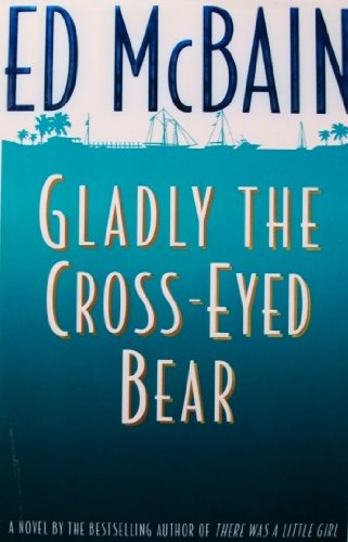 9781135376505: Gladly the Cross Eyed Bear 1ST Edition