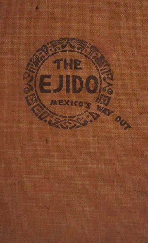 9781135384616: The Ejido: Mexico's Way Out