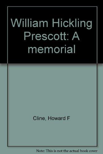 9781135387037: William Hickling Prescott: A Memorial