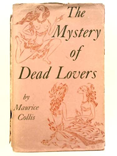 The Mystery of Dead Lovers (1135399840) by Maurice Collis