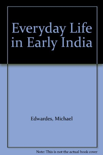 9781135400255: Everyday Life in Early India