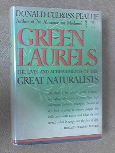9781135401139: Green laurels;: The lives and achievements of the great naturalists