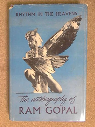 RHYTHM IN THE HEAVENS : THE AUTOBIOGRAPHY: GOPAL , RAM: