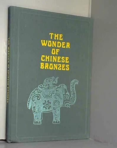 9781135402105: The wonder of Chinese bronzes
