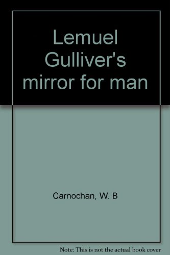 9781135408657: Lemuel Gulliver's Mirror for Man