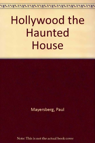 9781135413484: Hollywood, the haunted house