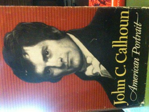 9781135414757: John C Calhoun American Portrait