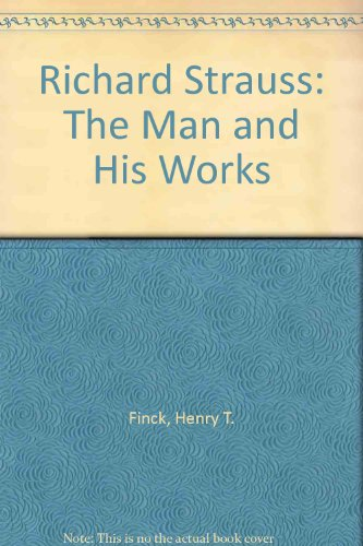 9781135422493: Richard Strauss, the man and his works,